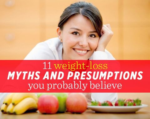 11 Weight-Loss Myths and Presumptions You Probably Believe