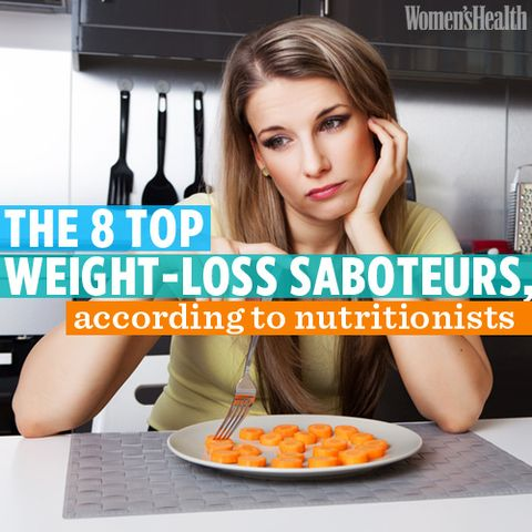 The 8 Top Weight-Loss Saboteurs, According to Nutritionists