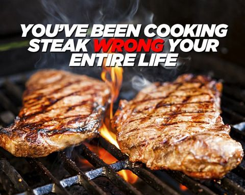 You've Been Cooking Steak Wrong Your Entire Life