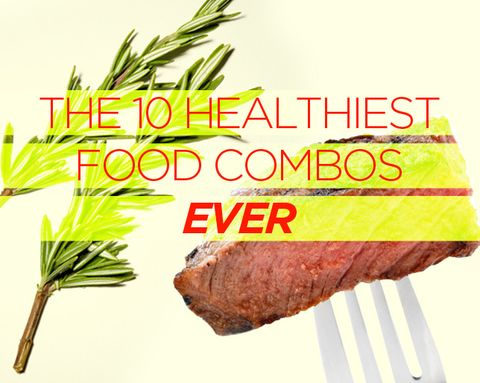 The 10 Healthiest Food Combos Ever