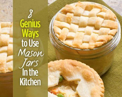 8 Genius Ways to Use Mason Jars In the Kitchen