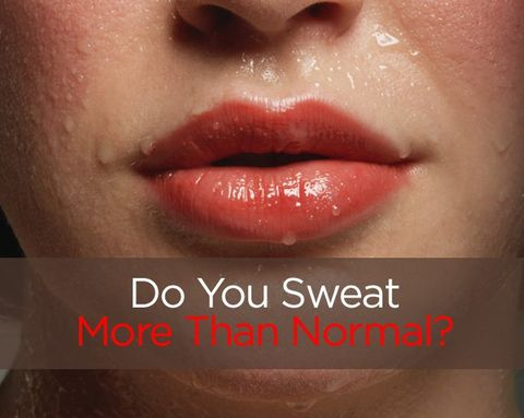 Do You Sweat More Than Normal?