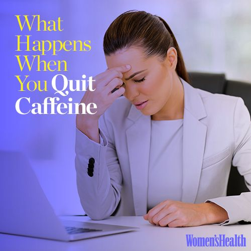 What happens if you stop drinking caffeine
