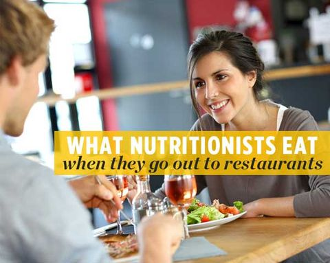What Nutritionists Eat When They Go Out to Restaurants