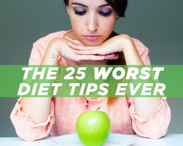 The 25 WORST Diet Tips Ever