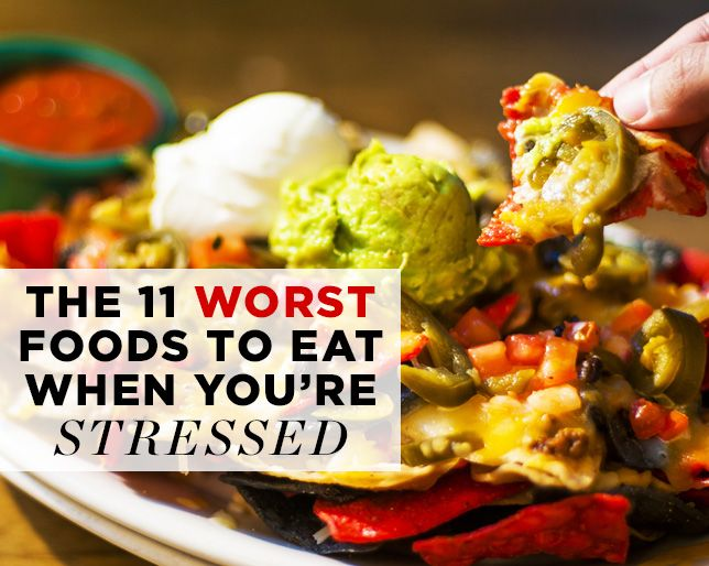 The 11 WORST Foods to Eat When You're Stressed