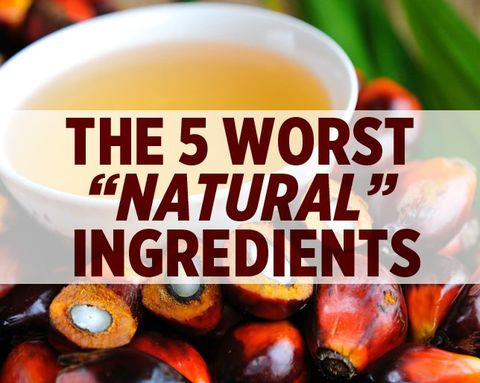 The 5 Worst 'Natural' Ingredients