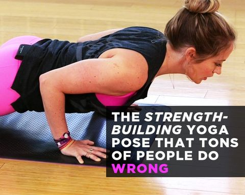 The Strength-Building Yoga Pose That Tons of People Do Wrong