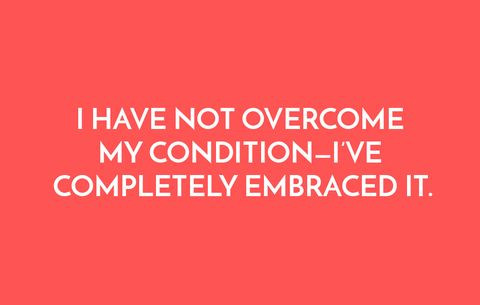 I have not overcome my condition