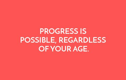Progress is possible, regardless of your age