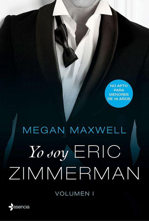 Yo soy Eric Zimmerman, Megan Maxwell, libro erótico