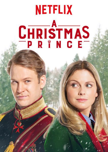 A Christmas Prince - Best Thanksgiving Movies