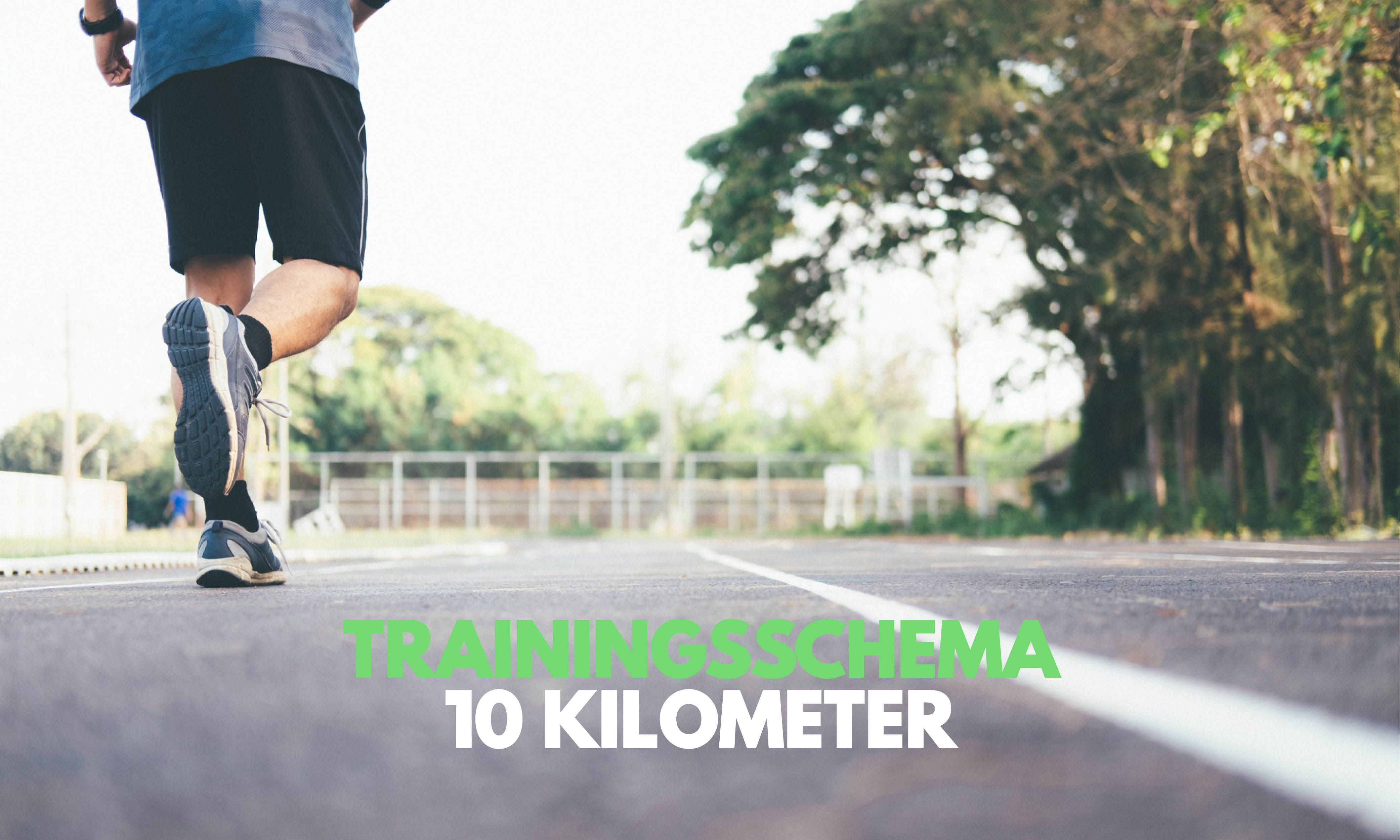 10 kilometer: Trainingsschema 8 weken