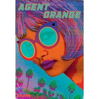 Marijuana strain poster Agent Orange from Califari