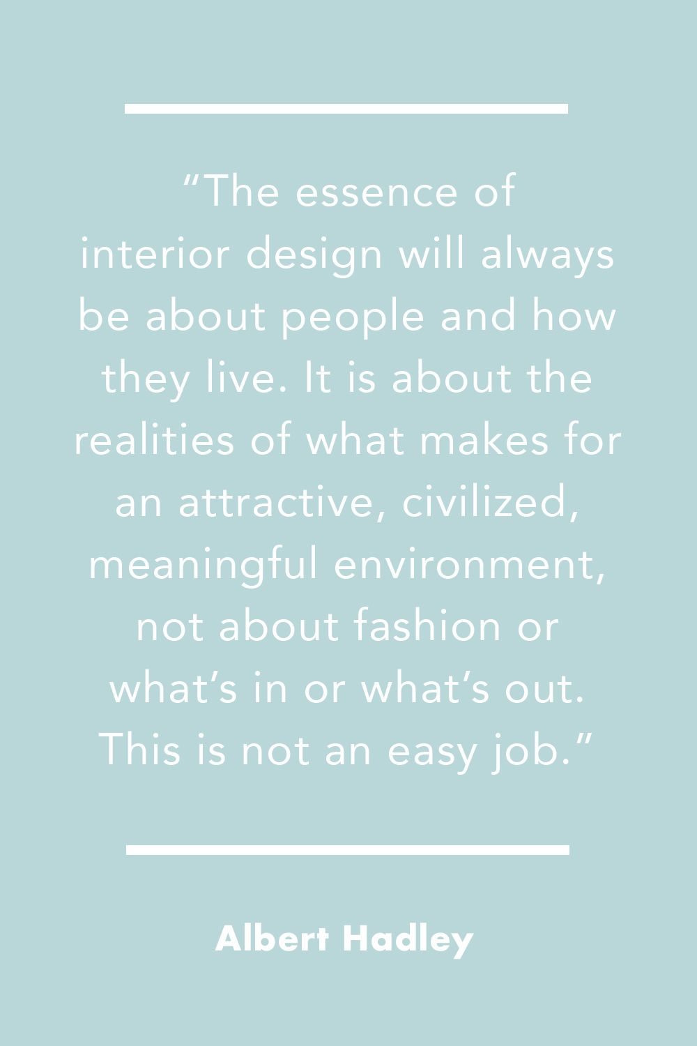Inspiring Quotes from Top Interior Designers , Best Design