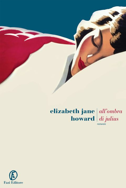 All'ombra di Julius Elizabeth Jane Howard