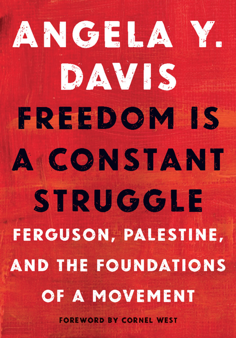 freedom is a constant struggle van angela davis