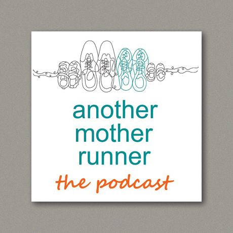 Another Mother Runner podcast