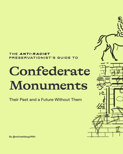anti racist preservationist guide to confederate monuments 1