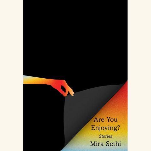 are you enjoying, mira sethi, knopf
