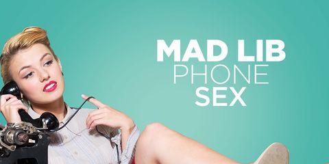 mad lib phone sex