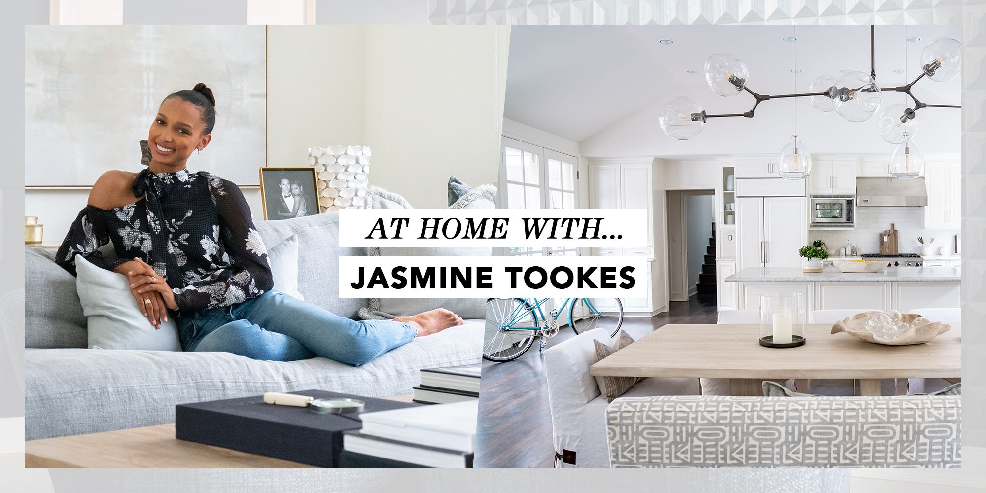 At Home With Model Jasmine Tookes