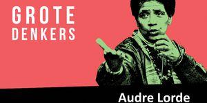 Audre Lorde, Grote Denkers in De Balie