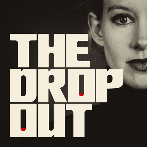 Best podcasts 2019 - The Dropout