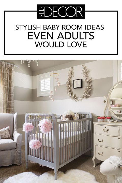 Chic Baby Room Design Ideas How To Decorate A Nursery