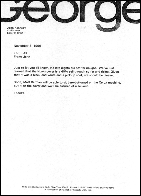 In a November 1996 memo sent to the staff, Kennedy jokes about the success of the magazine.