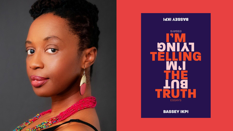 In Bassey Ikpi's New Memoir, Sometimes the Truth Is a Lie