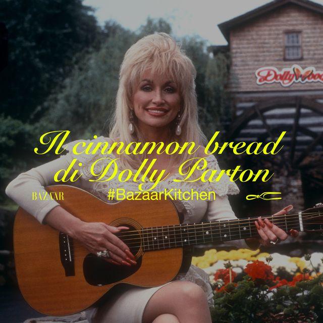 La ricetta del cinnamon bread di Dolly Parton