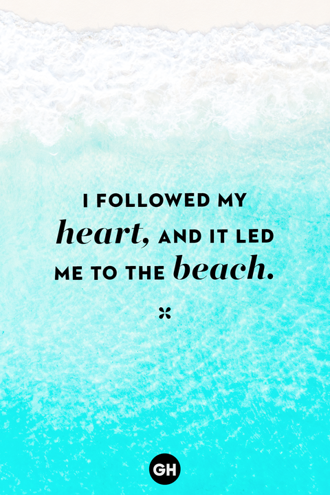 beach quotes followed my heart