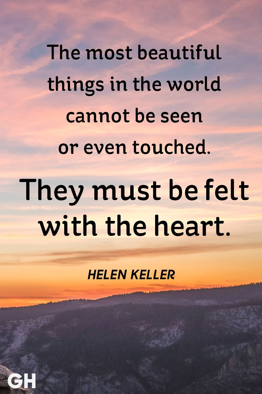 Image of: Sayings Helen Keller Beautiful Life Quote Good Housekeeping 30 Inspirational Quotes About Life Beautiful Famous Life Quotes