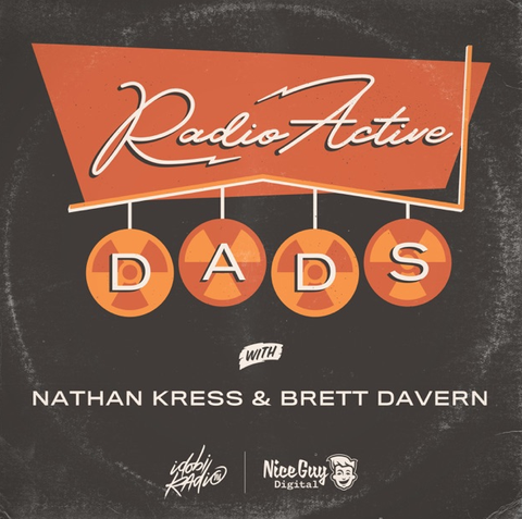 Best Celebrity Podcasts RadioActive Dads
