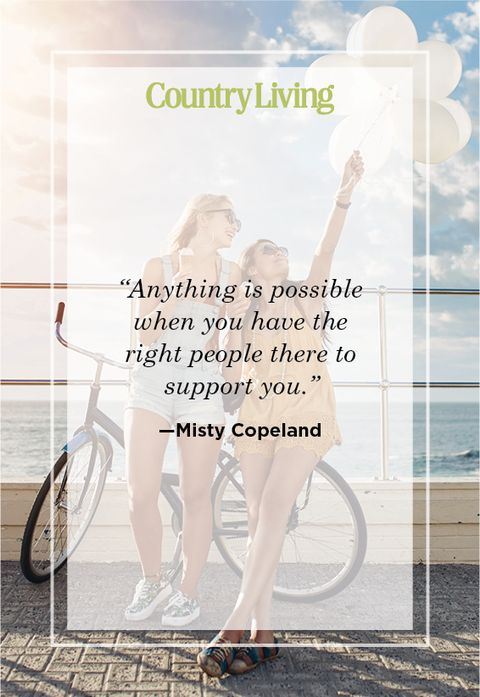 quote about a best friend from misty copeland