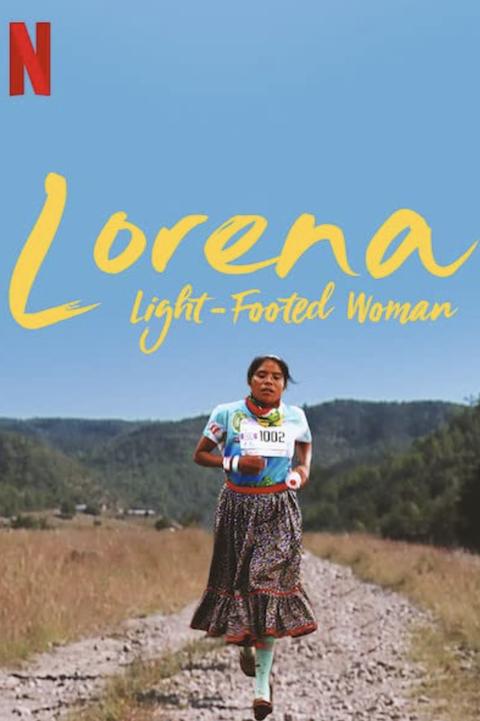 best latinx documentaries on netflix lorena light footed woman