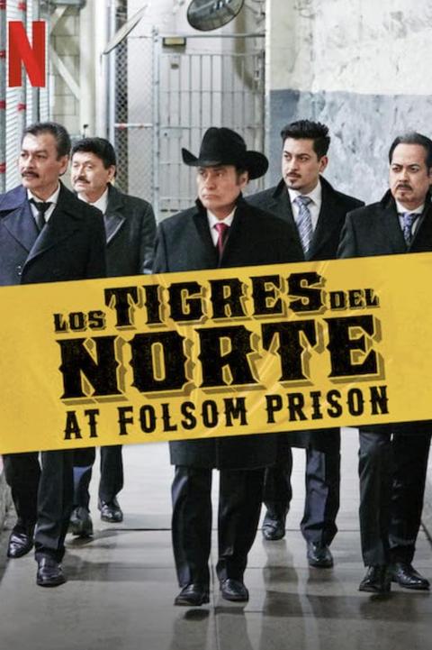 best latinx documentaries on netflix los tigres del norte at folsom prison