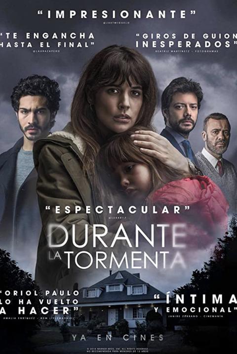 best spanish movies on netflix   durante la tormenta, mirage