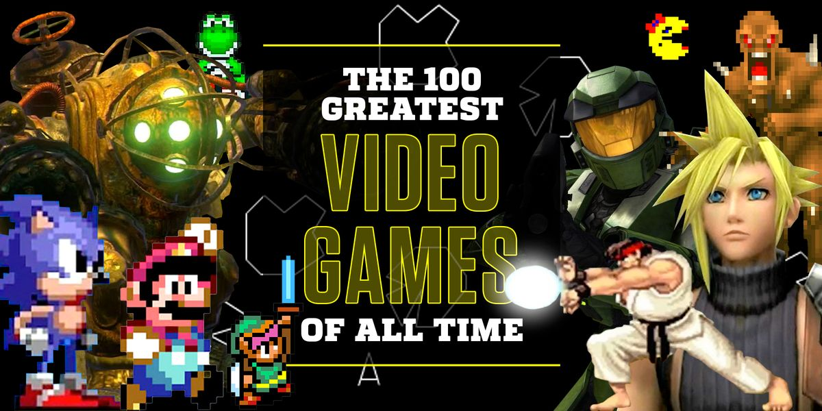 100 Best Video Games Of All Time Greatest Video Games