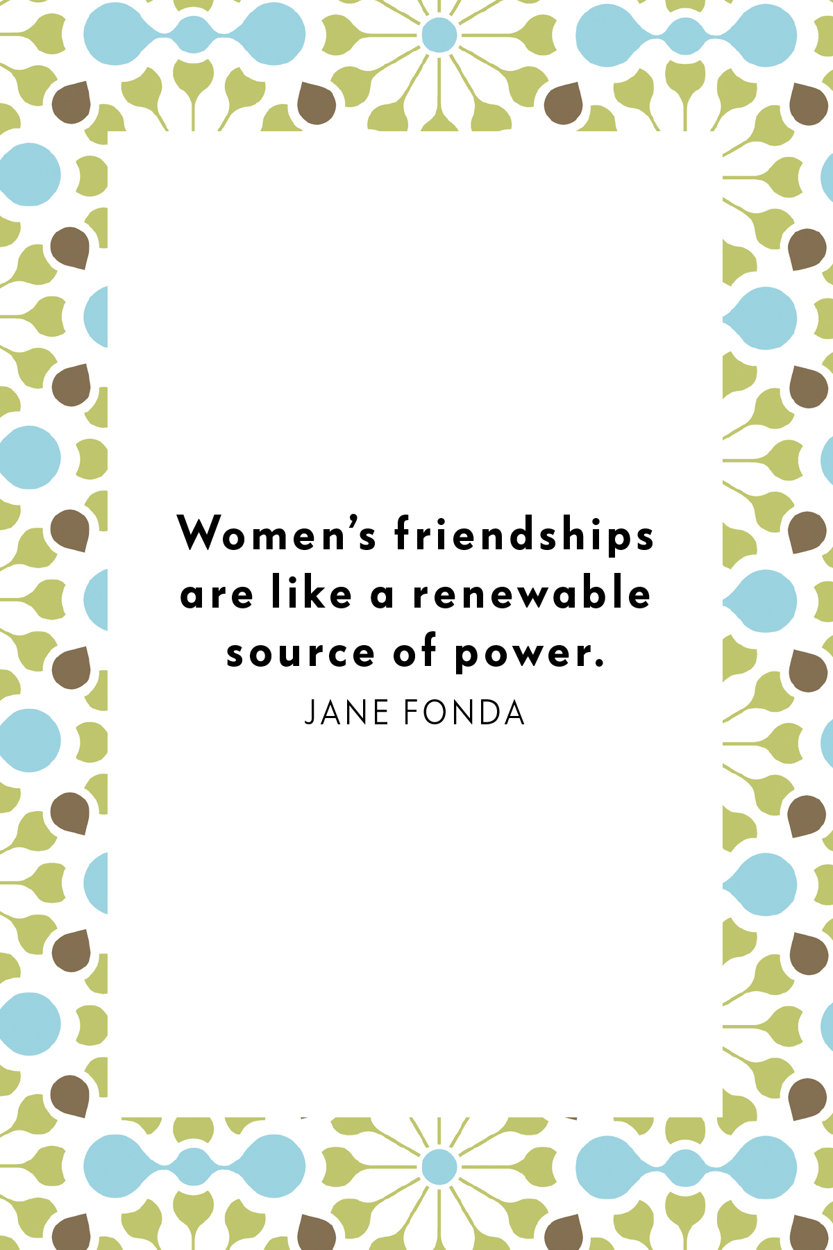 By women friendship quotes about 25 Literary