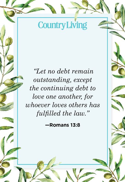 let no debt remain outstanding, except the continuing debt to love one another, for whoever loves others has fulfilled the law