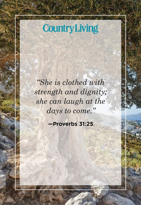 she is clothed with strength and dignity she can laugh at the days to come from proverbs