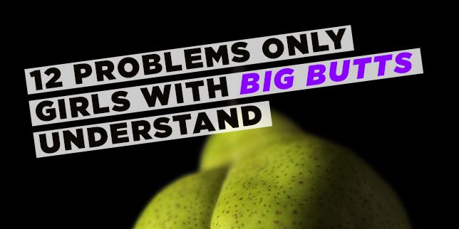 12 Problems Only Girls With Big Butts Understand-1323
