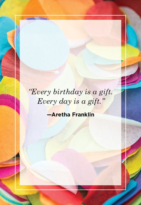 birthday quote for daughter every day is a gift aretha franklin