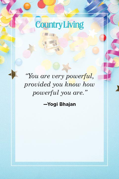 yogi bhajan birthday to me quote