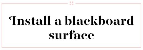 blackboard surface