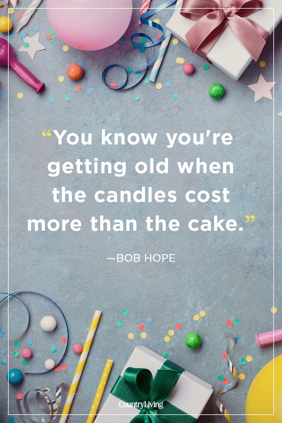 bob hopebirthday quote