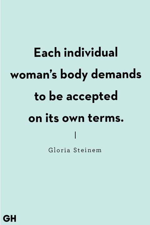 gloria steinem body positive quote