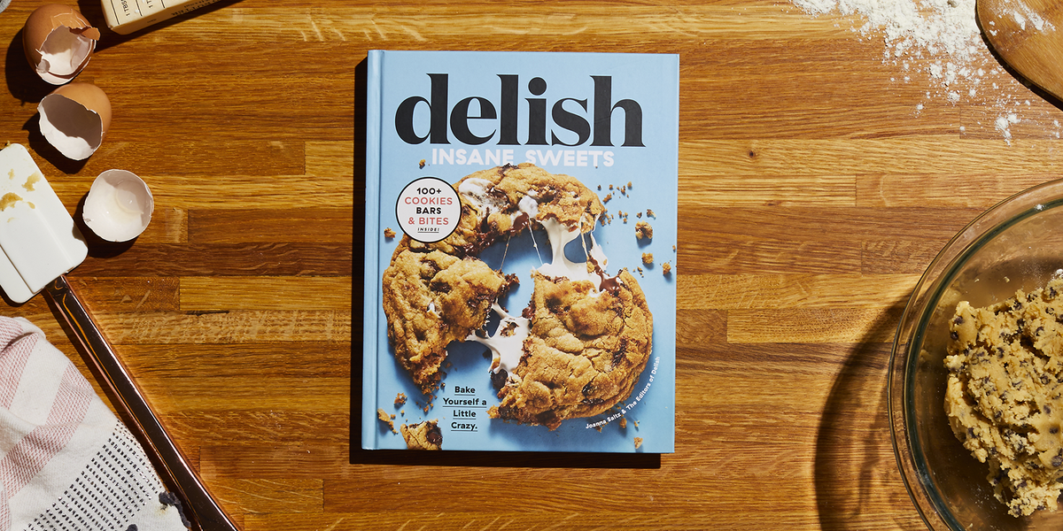 The Delish Insane Sweets Cookbook Is Here!